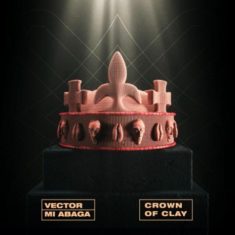 Crown Of Clay ft. MI Abaga & Pheelz