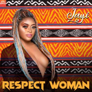 Respect Woman-Boomplay Music