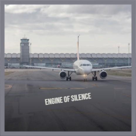 Engine of Silence-Boomplay Music