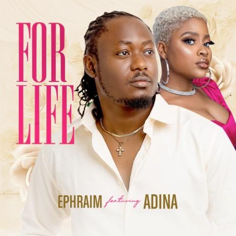 For Life ft. Adina Thembi-Boomplay Music