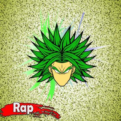 Rap do Broly: O Lendário Super Saiyajin