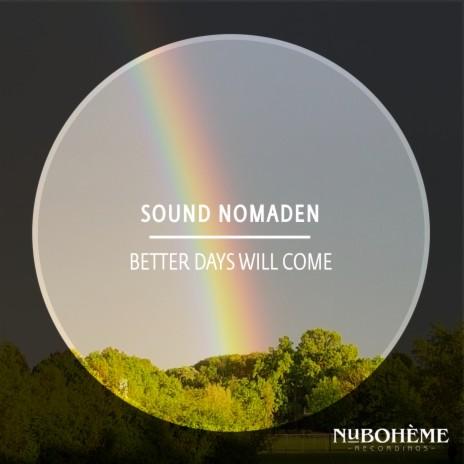 Better Days Will Come (Radio-Edit)