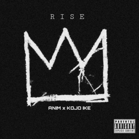 Rise ft. Kojo Ike