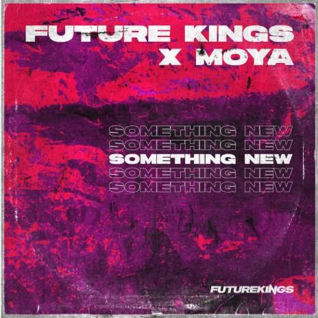 Something New ft. MOYA