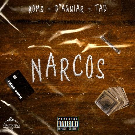 Narcos ft. Caio D' Aguiar & tadboss