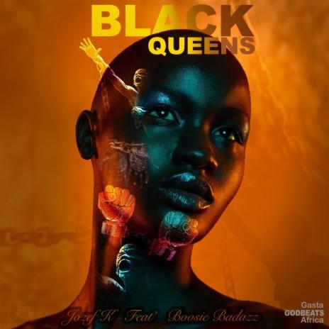 Black Queens ft. BOOSIE BADAZZ-Boomplay Music