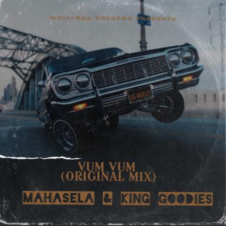 Vum Vum ft. King Goodies