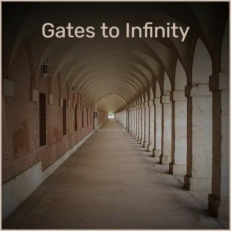 Gates to Infinity