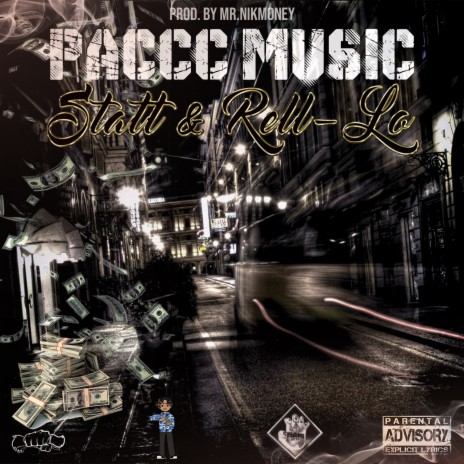 Paccc Music ft. Rell - Lo & Statt