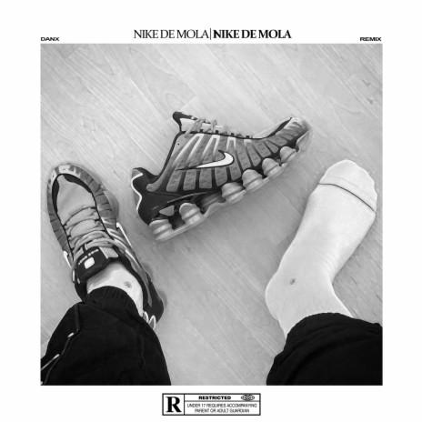 Nike de Mola (Remix)