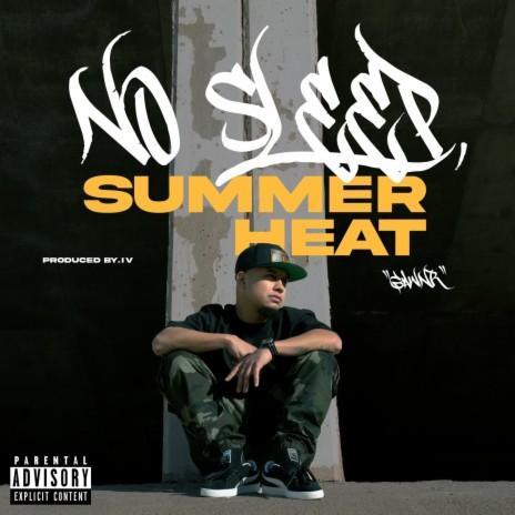No Sleep Summer Heat