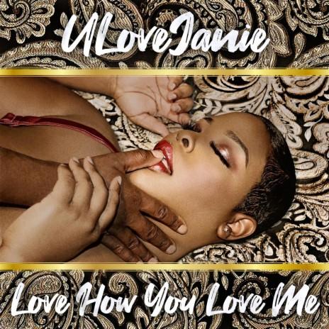 Love How You Love Me