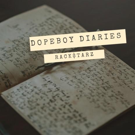 Dopeboy Diaries