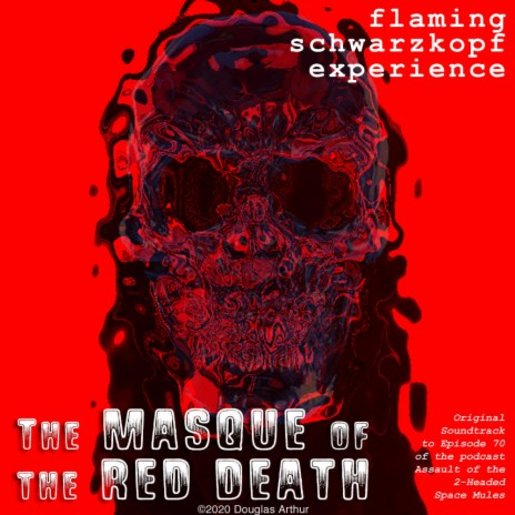 Masque of the Red Death (Space Mule Mix)