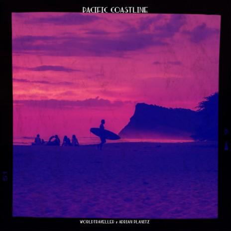 Pacific Coastline ft. Adrian Planitz-Boomplay Music