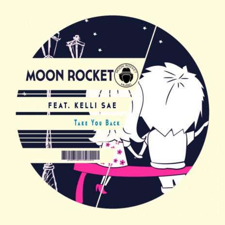 Take You Back (Original Mix) ft. Kelli Sae