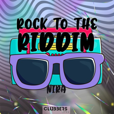 Rock To The Riddim (Original Mix)