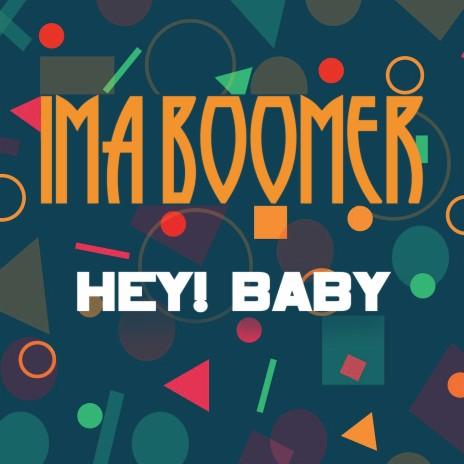 Hey! Baby (Radio Mix)