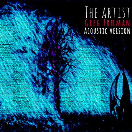 The Artist (Acoustic)
