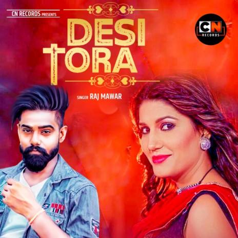 Desi Tora-Boomplay Music