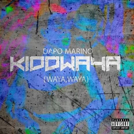 Kiddwaya -Boomplay Music