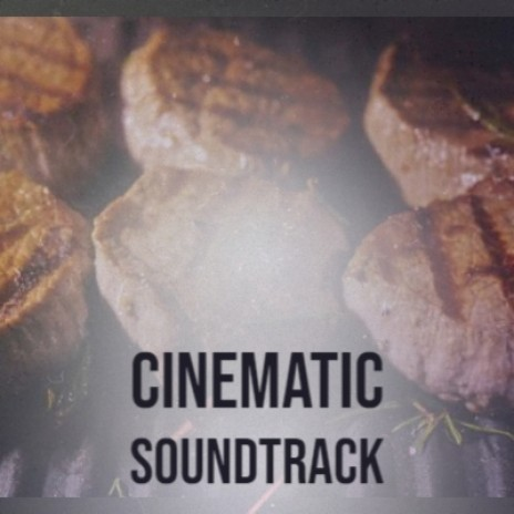 Cinematic Soundtrack-Boomplay Music
