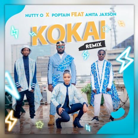 Kokai (Remix) ft. Nutty O & Anita Jaxson-Boomplay Music