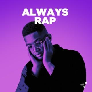 Always Rap