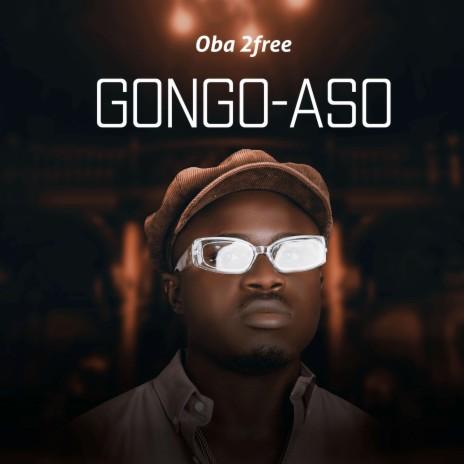 Gongo Aso-Boomplay Music