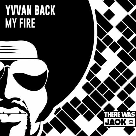 My Fire (Original Mix)-Boomplay Music