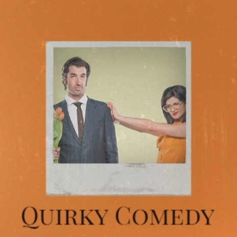 Quirky Comedy-Boomplay Music