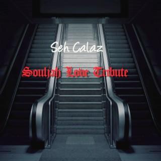 Souljah Love Tribute