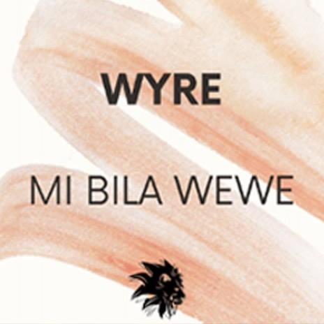 Mi Bila Wewe