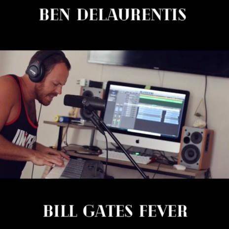 Bill Gates Fever-Boomplay Music