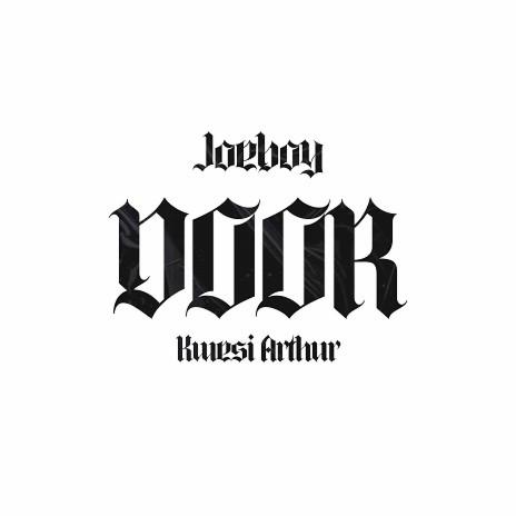 Door ft. Kwesi Arthur-Boomplay Music
