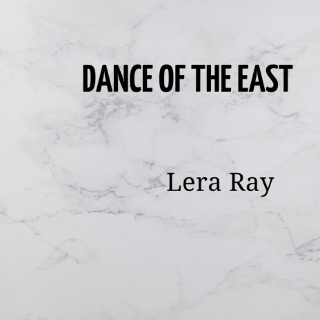 Dance Of The East-Boomplay Music