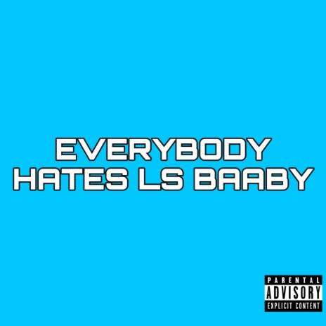 Everybody Hates