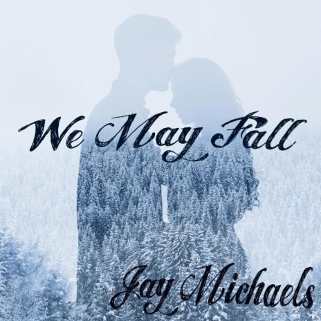 We May Fall (Acoustic)