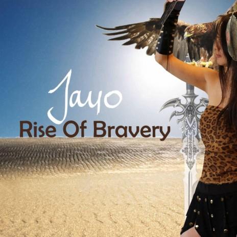Rise of Bravery