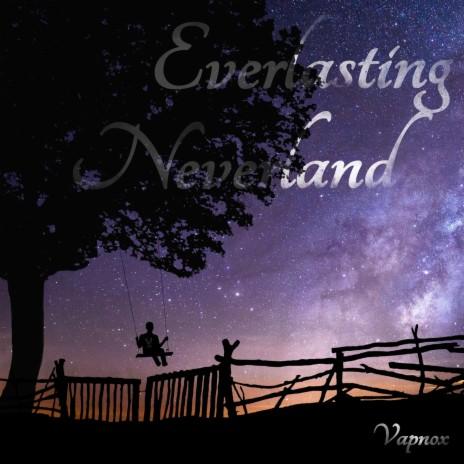 Everlasting Neverland