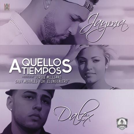 Aquellos Tiempos ft. Dalex