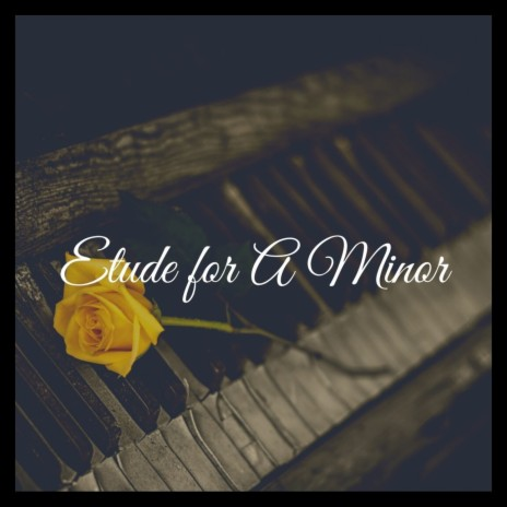Etude for a Minor (From Little Nightmares Ii) (Piano Version)