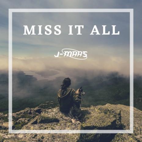 MISS IT ALL (Radio Edit)