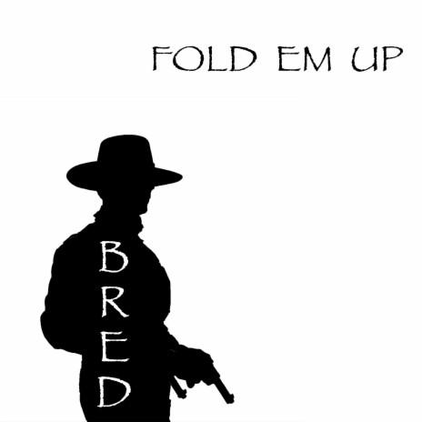 Fold Em Up (Instrumental)