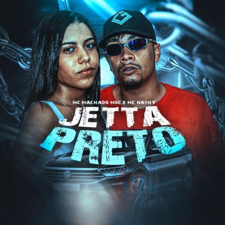 Jetta Preto ft. Mc Nathy