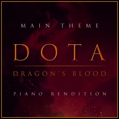 Dota: Dragon's Blood Main Theme (Piano Rendition)
