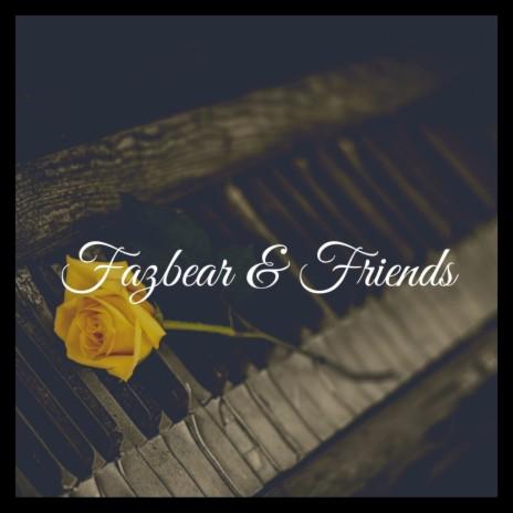 Fazbear & Friends Theme (Extended Instrumental Version)
