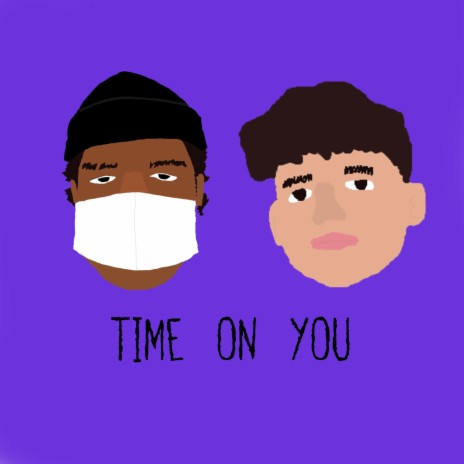 time on you