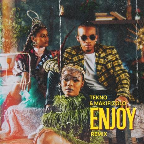 Enjoy (Remix) ft. Mafikizolo