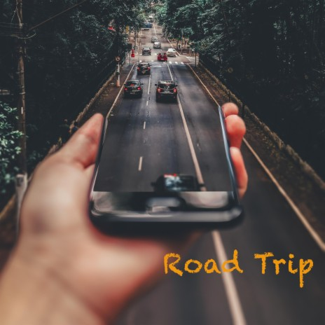 Road Trip-Boomplay Music